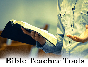 Bible Teacher Tools